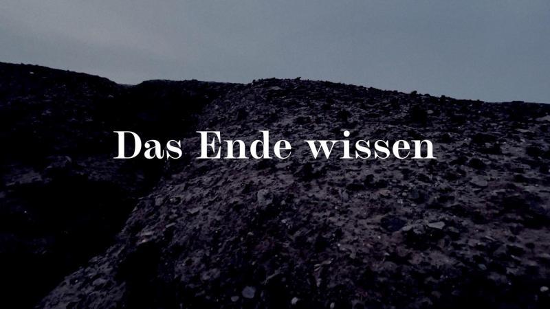 """""""Das Ende wissen"""""""